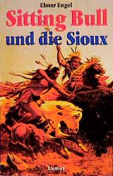 Sitting Bull und die Sioux