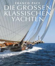 Die großen klassischen Yachten