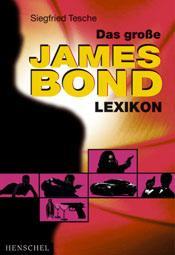 Das große James Bond Lexikon