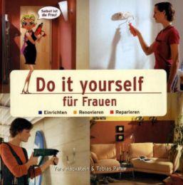 Do it yourself für Frauen