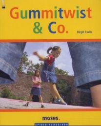 Gummitwist & Co