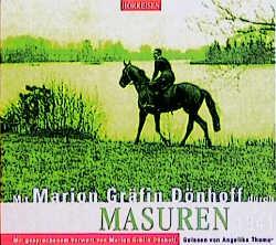 Mit Marion Gräfin Dönhoff durch Masuren 1941
