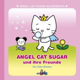 Angel Cat Sugar und ihre Freunde