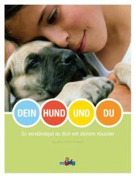 Dein Hund und du