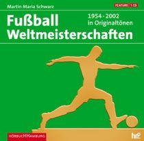 Fussball Weltmeisterschaften