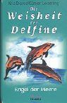 Die Weisheit der Delfine