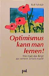 Optimismus kann man lernen