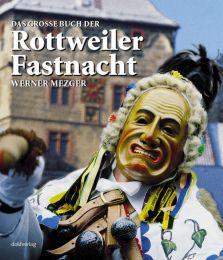 Das große Buch der Rottweiler Fastnacht - Cover