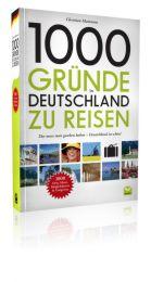 1000 Gründe in Deutschland zu reisen