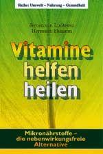 Vitaminen helfen heilen