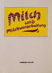 Milch und Milchverarbeitung