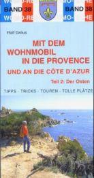 Mit dem Wohnmobil in die Provence und an die Cote d'Azur 2