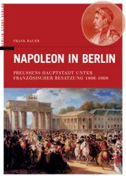 Napoleon in Berlin