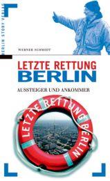 Letzte Rettung Berlin