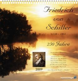 Friedrich von Schiller - 250 Jahre