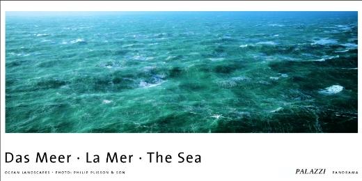 Das Meer/La Mer/The Sea
