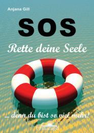 SOS - Rette deine Seele!
