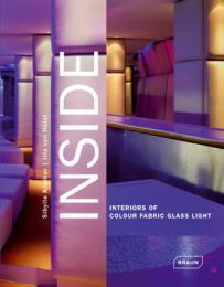INSIDE. Interiors of Colour Fabric Glass Light
