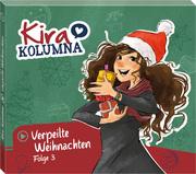 Kira Kolumna 3 - Verpeilte Weihnachten!