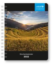 UNICEF Wochenkalender 2022 - Buchkalender - Taschenkalender - Wohltätigkeitskalender - 16,5x21,6
