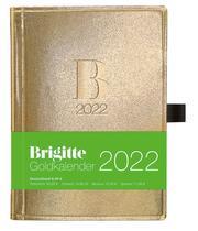 Brigitte Goldkalender 2022 - Buchkalender - Taschenkalender - Lifestyle - 10x14