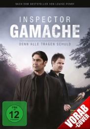Inspector Gamache - Denn alle tragen Schuld