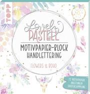 Lovely Pastell Handlettering Motivpapierblock Flowers & Boho - Cover