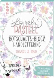 Lovely Pastell Handlettering Botschafts-Block Flowers & Boho - Cover