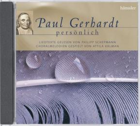 Paul Gerhardt persönlich