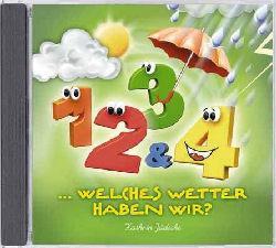 1,2,3 & 4 welches Wetter haben wir?
