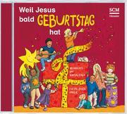 Weil Jesus bald Geburtstag hat - Cover
