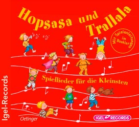 Hopsasa und Trallala