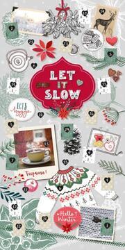 Let it slow - Ein hyggeliger Adventskalender für entspannte Momente in der Vorweihnachtszeit - Cover