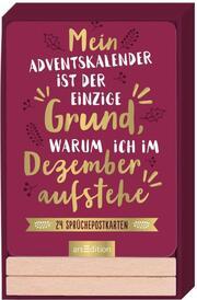 Adventskalender 'Mein Adventskalender ist der einzige Grund, warum ich im Dezember aufstehe'