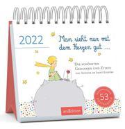 Man sieht nur mit dem Herzen gut ... 2022