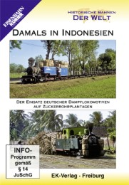 Historische Bahnen der Welt: Damals in Indonesien