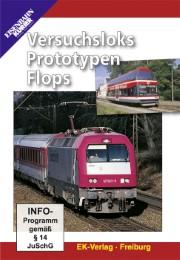 Versuchsloks, Prototypen, Flops