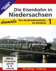 Die Eisenbahn in Niedersachsen - damals
