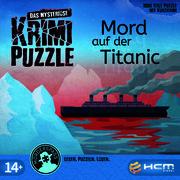 Das mysteriöse Krimi-Puzzle - Mord auf der Titanik