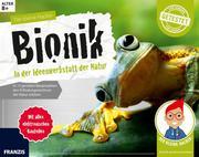 Bionik - In der Ideenwerkstatt der Natur