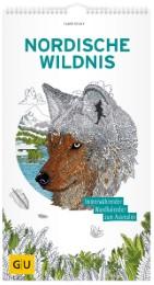 Nordische Wildnis: Immerwährender Wandkalender zum Ausmalen