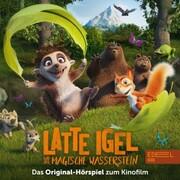Latte Igel und der magische Wasserstein (Das Original-Hörspiel zum Kinofilm)