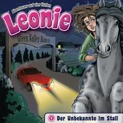 Leonie 1 - Der Unbekannte im Stall
