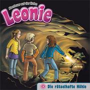 Leonie 3 - Die rätselhafte Höhle