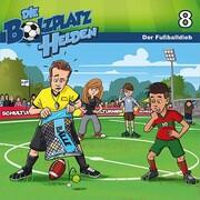 Die Bolzplatzhelden 8 - Der Fußballdieb