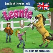 Leonie - Die Spur der Pferdediebe