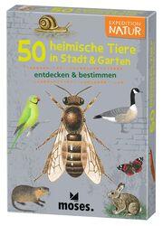 50 heimische Tiere in Stadt, Land & Garten
