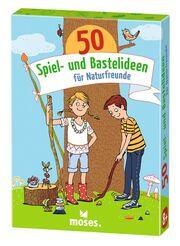 50 Spiel- und Bastelideen für Naturfreunde - Cover