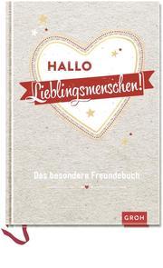 Hallo Lieblingsmenschen!: Das besondere Freundebuch - Cover