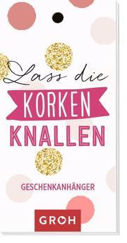 Geschenkanhänger 'Lass die Korken knallen' - Cover